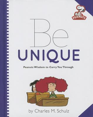 Be Unique By Schulz, Charles M.