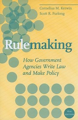 Rulemaking By Kerwin, Cornelius M./ Furlong, Scott R.