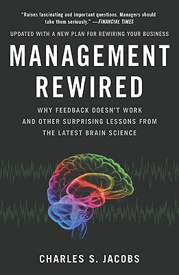Management Rewired By Jacobs, Charles S.